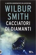 Cacciatori di diamanti di Wilbur Smith